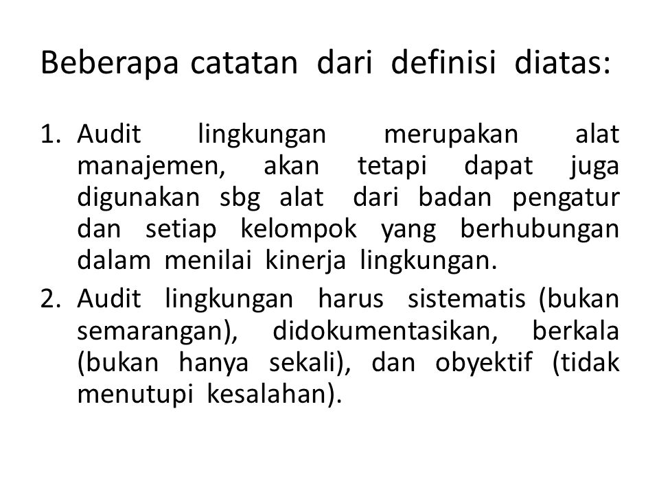 Beberapa catatan dari definisi diatas: