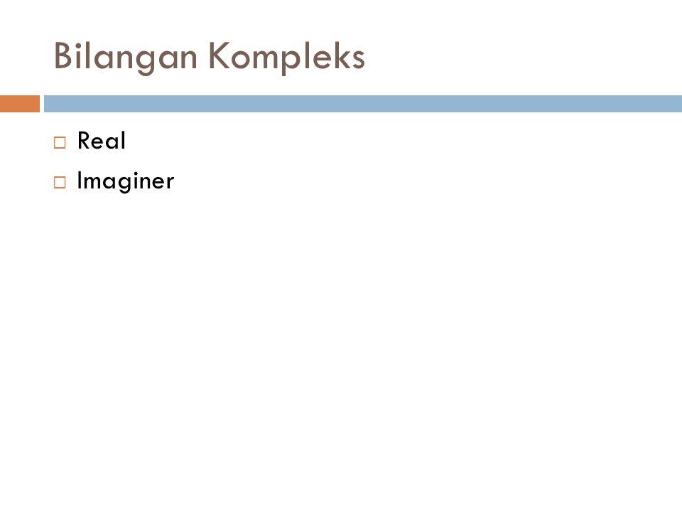 Bilangan Kompleks Real Imaginer