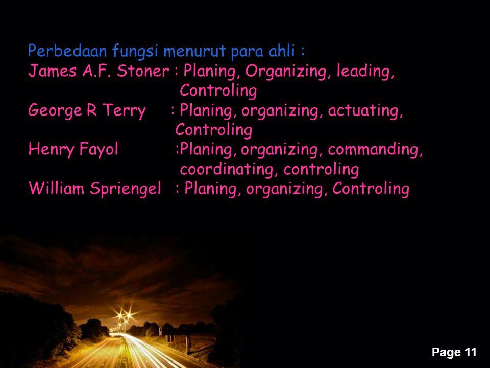 Perbedaan fungsi menurut para ahli :