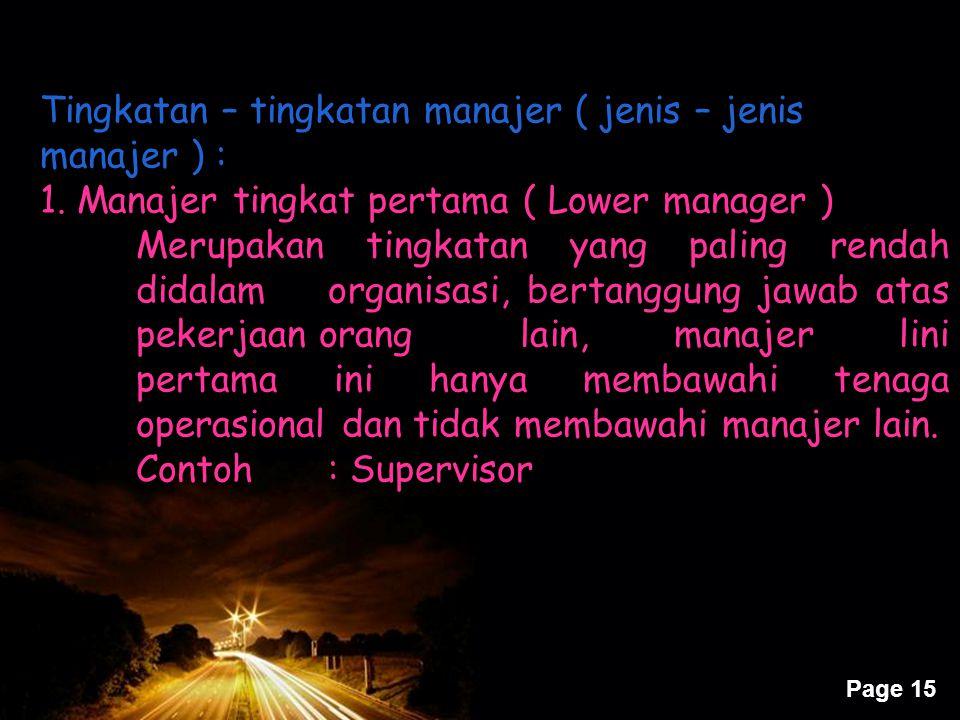 Tingkatan – tingkatan manajer ( jenis – jenis manajer ) :