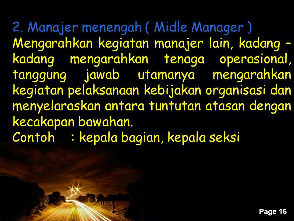 2. Manajer menengah ( Midle Manager )