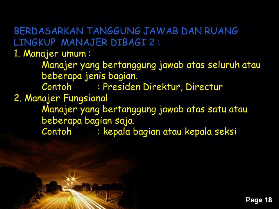 BERDASARKAN TANGGUNG JAWAB DAN RUANG LINGKUP MANAJER DIBAGI 2 :
