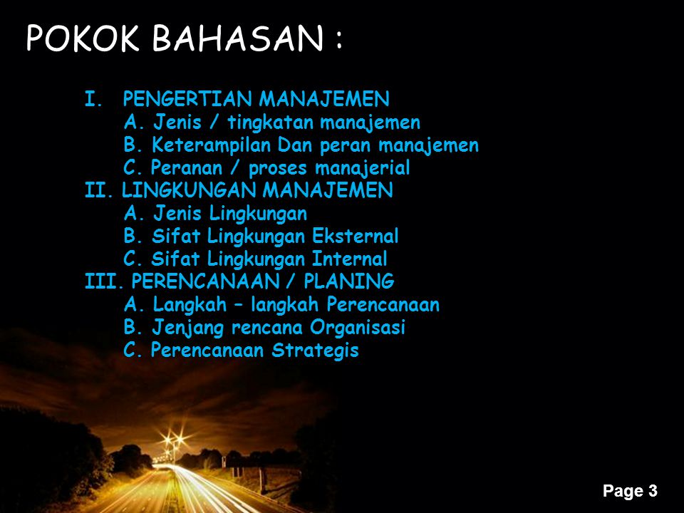 POKOK BAHASAN : PENGERTIAN MANAJEMEN A. Jenis / tingkatan manajemen
