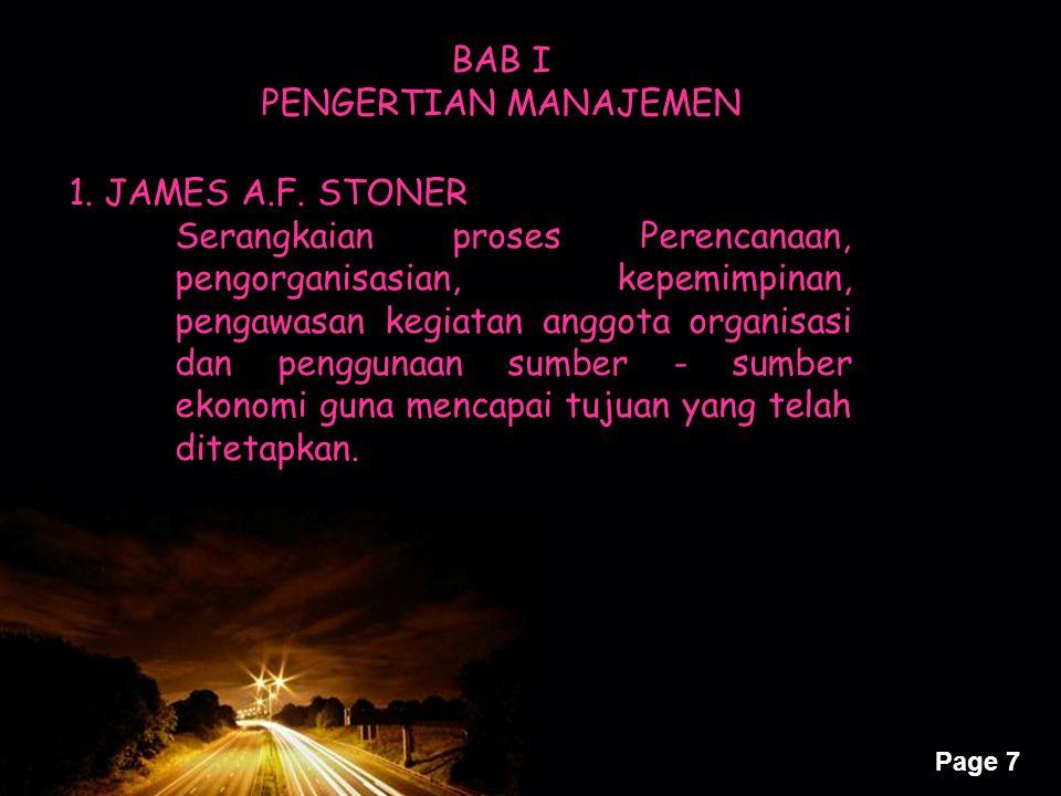 BAB I PENGERTIAN MANAJEMEN. 1. JAMES A.F. STONER.