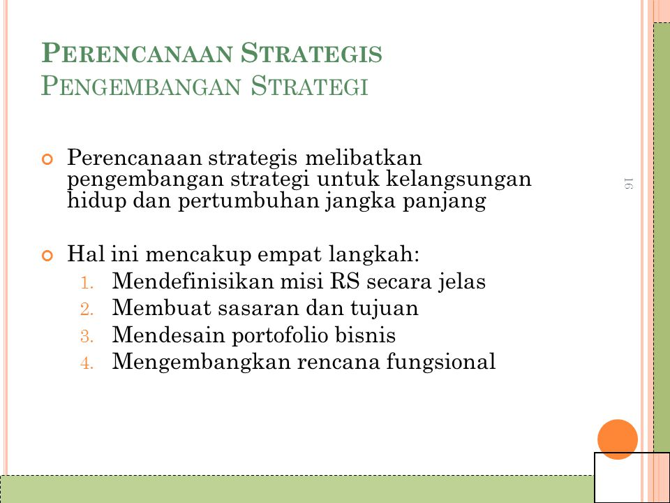 Perencanaan Strategis Pengembangan Strategi