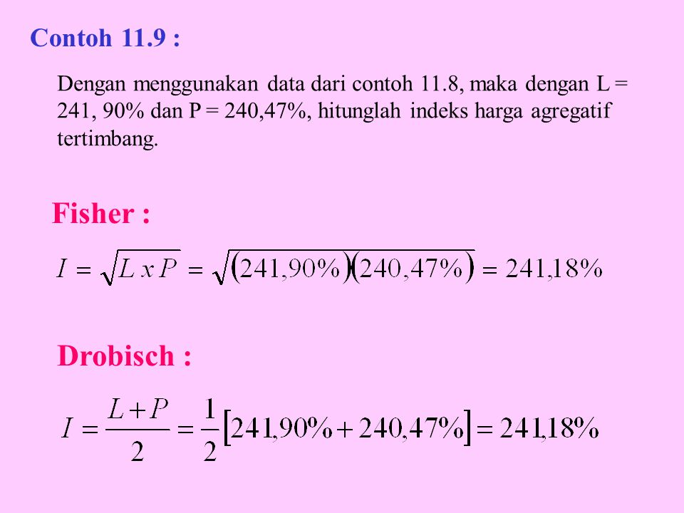 Fisher : Drobisch : Contoh 11.9 :
