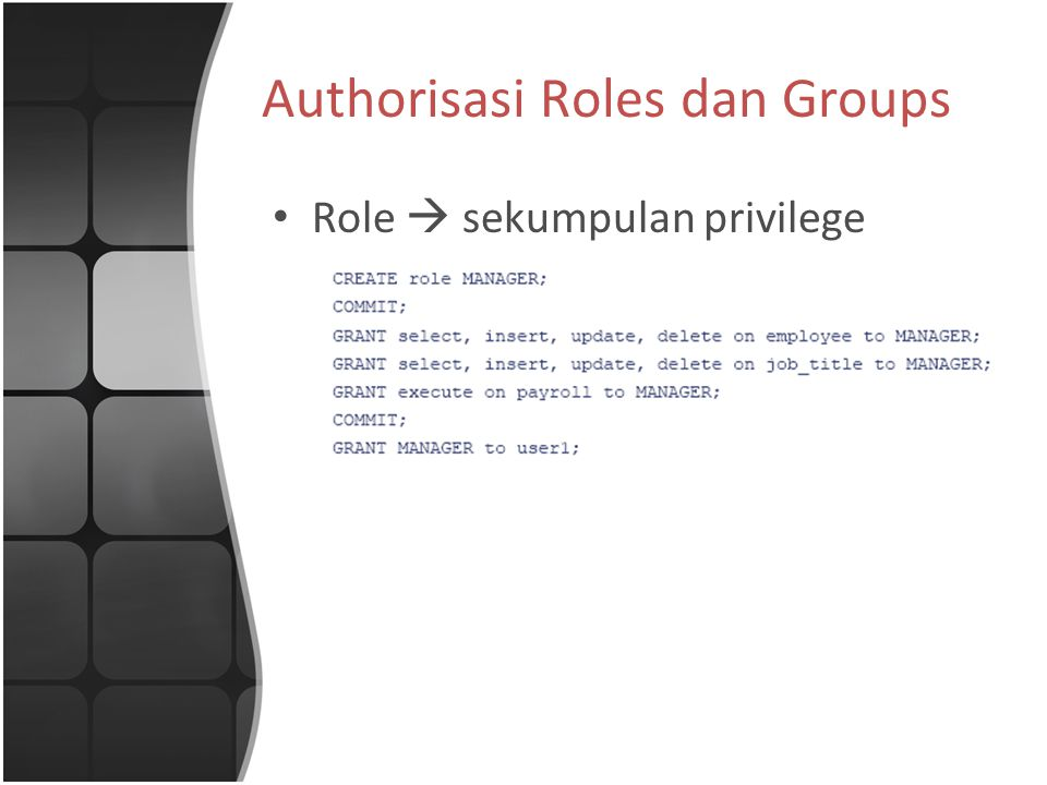 Authorisasi Roles dan Groups