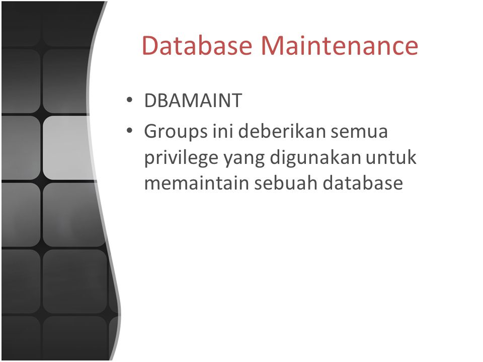 Database Maintenance DBAMAINT