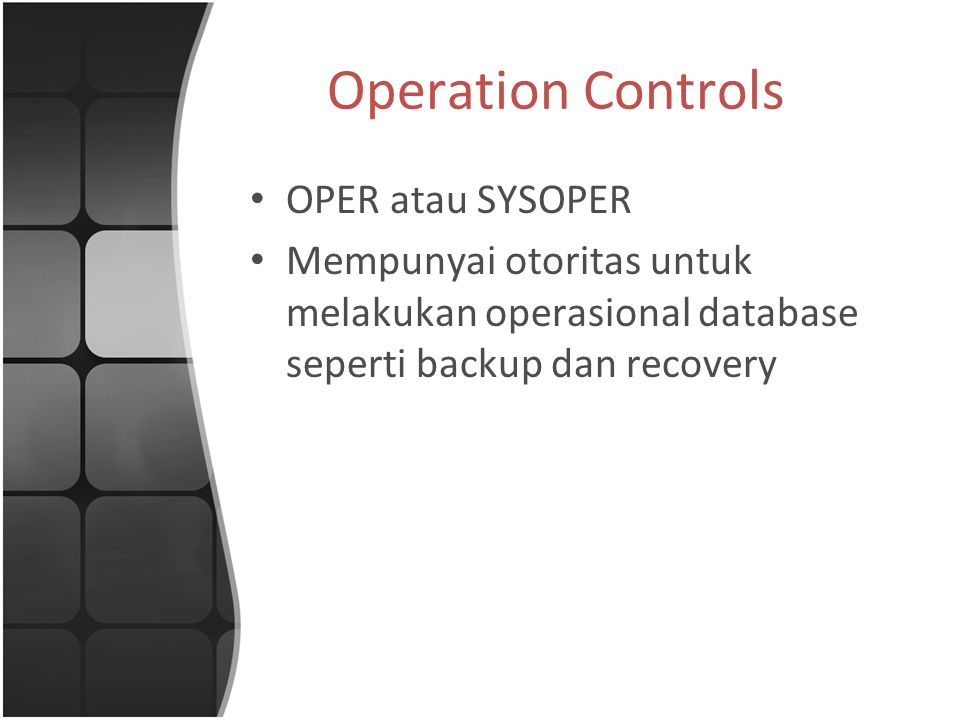 Operation Controls OPER atau SYSOPER