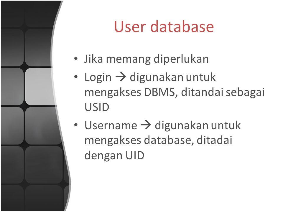 User database Jika memang diperlukan