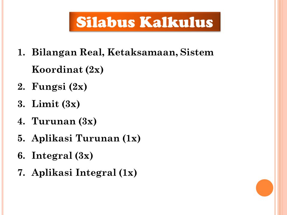 Silabus Kalkulus Bilangan Real, Ketaksamaan, Sistem Koordinat (2x)