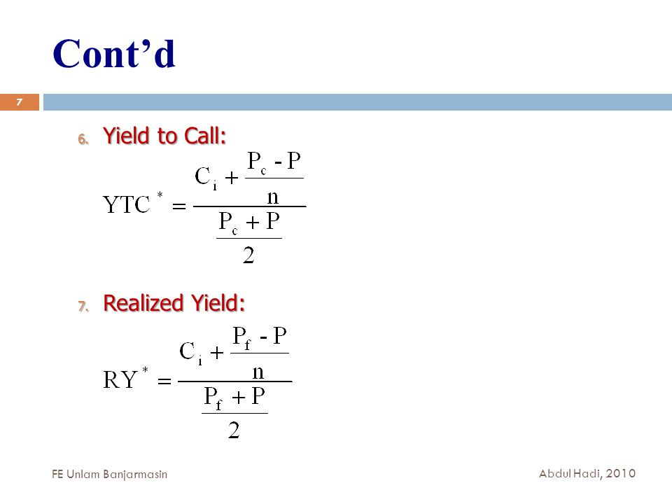 Cont'd Yield to Call: Realized Yield: FE Unlam Banjarmasin