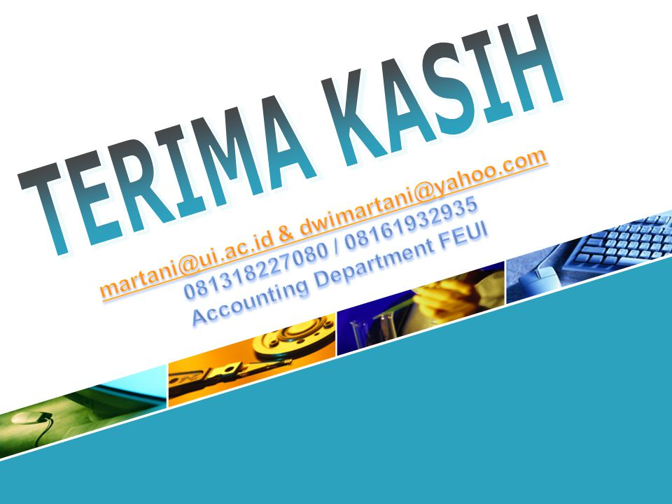 martani@ui.ac.id & dwimartani@yahoo.com Accounting Department FEUI