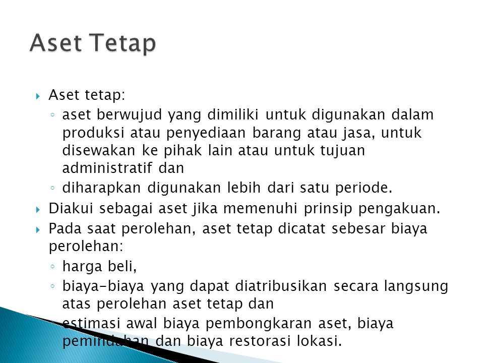 Aset Tetap Aset tetap: