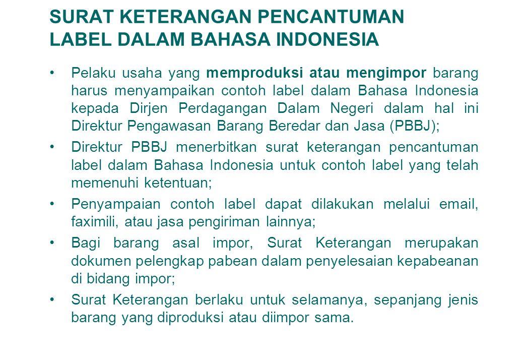 SURAT KETERANGAN PENCANTUMAN LABEL DALAM BAHASA INDONESIA