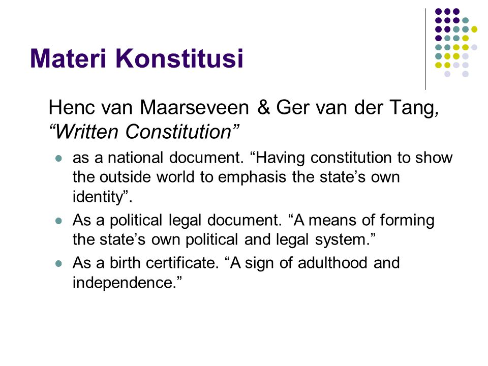 Materi Konstitusi Henc van Maarseveen & Ger van der Tang, Written Constitution