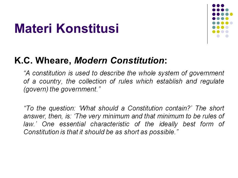 Materi Konstitusi K.C. Wheare, Modern Constitution: