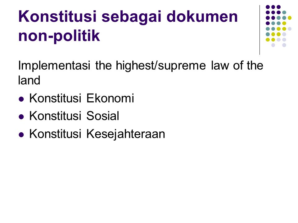 Konstitusi sebagai dokumen non-politik