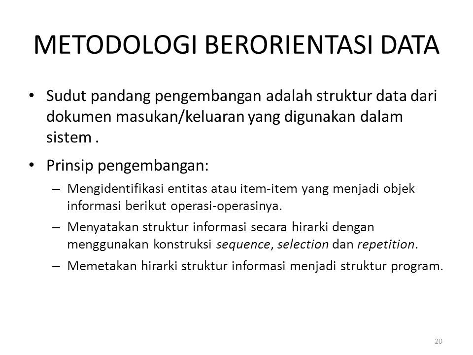 METODOLOGI BERORIENTASI DATA
