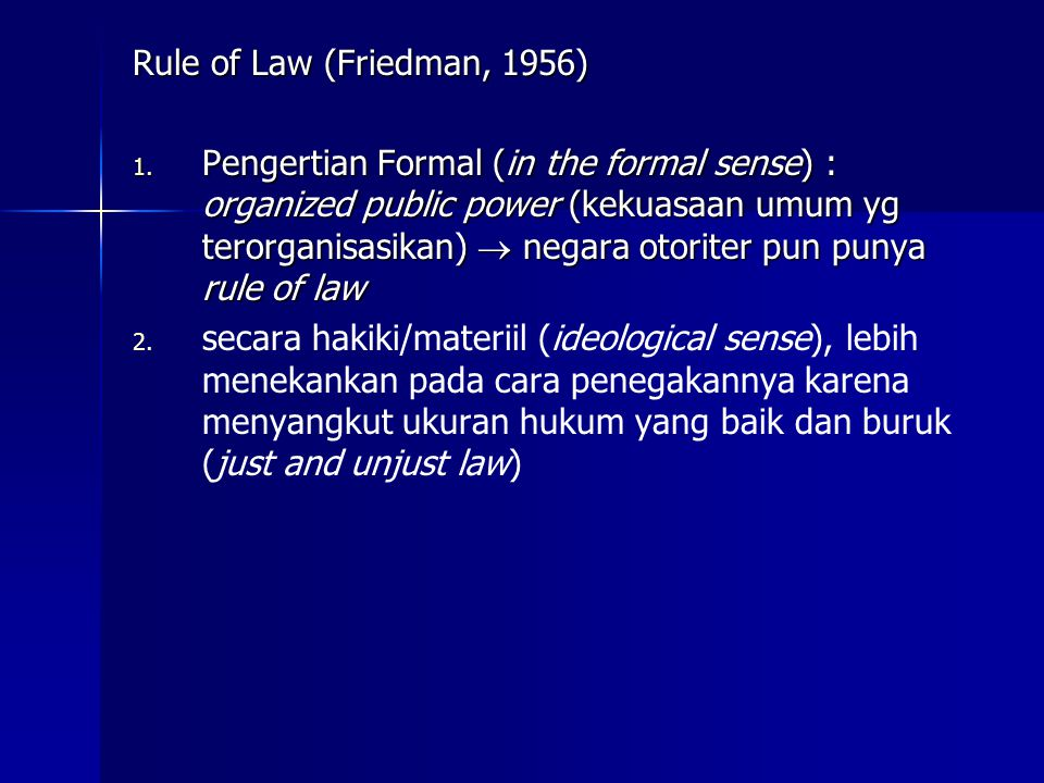 Rule of Law (Friedman, 1956)