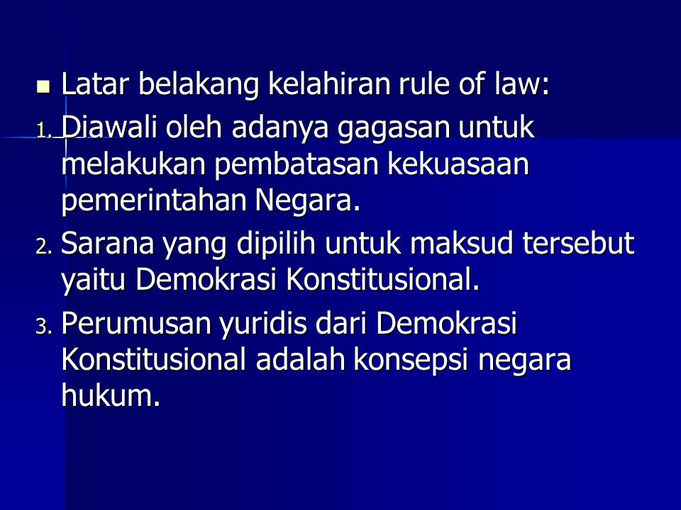 Latar belakang kelahiran rule of law: