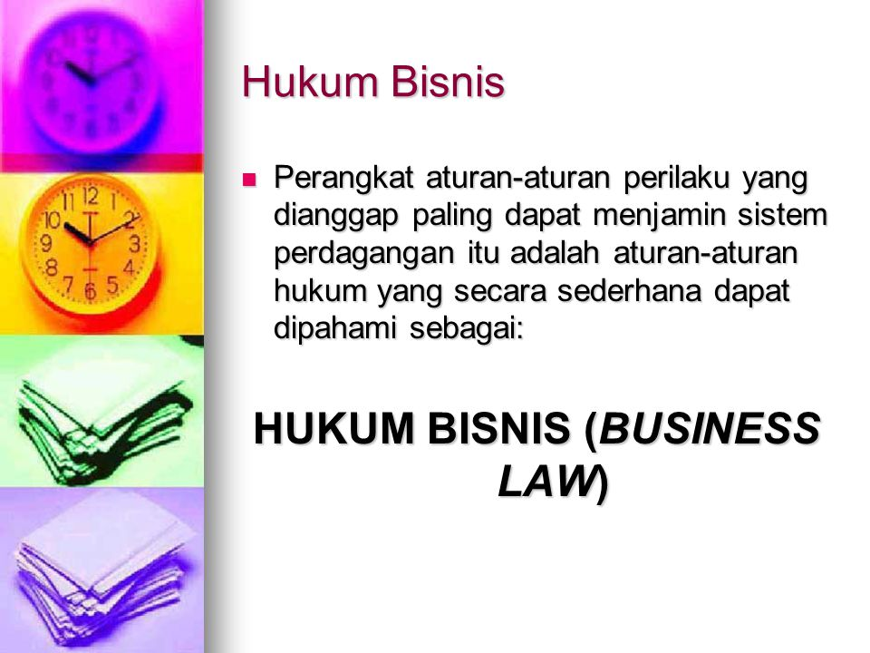 HUKUM BISNIS (BUSINESS LAW)