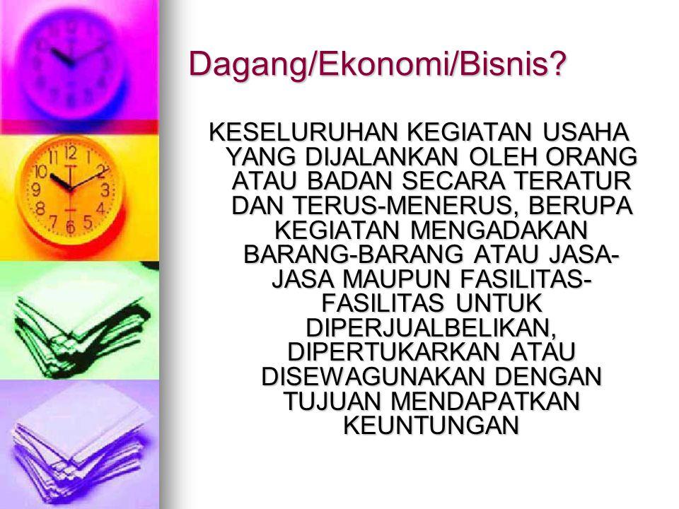 Dagang/Ekonomi/Bisnis