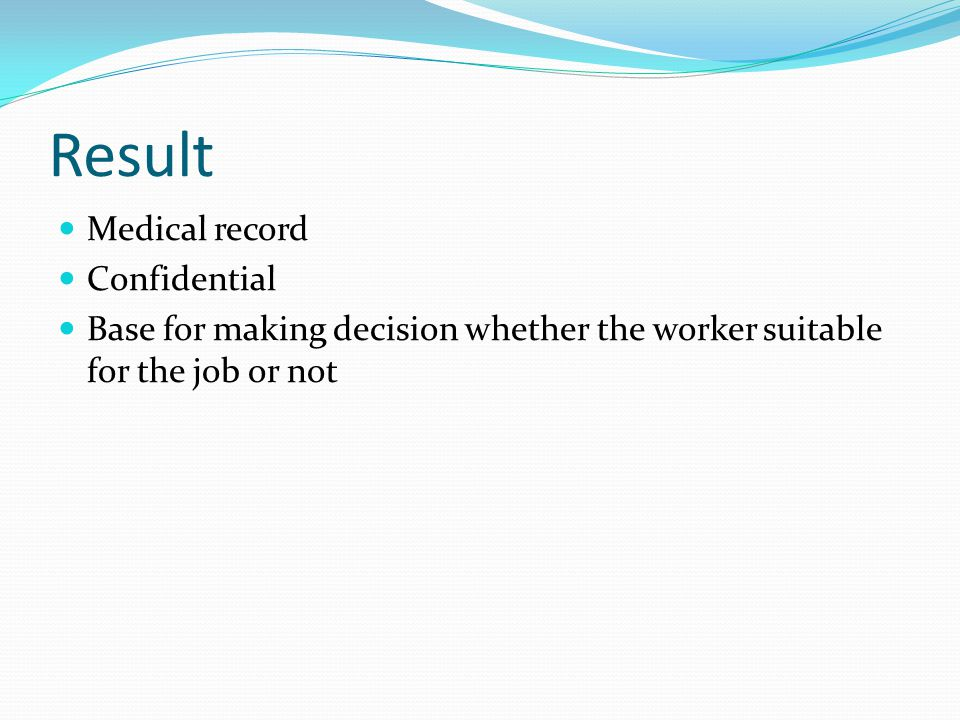 Result Medical record Confidential