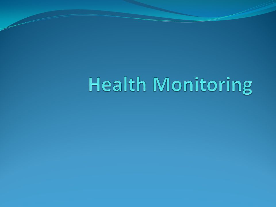 Health Monitoring