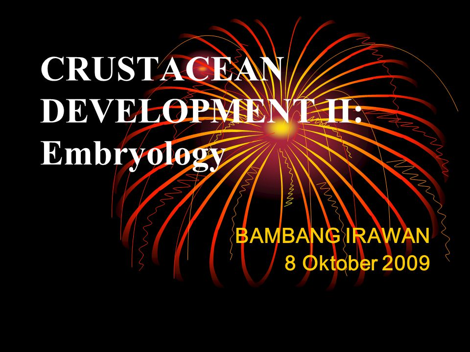 CRUSTACEAN DEVELOPMENT II: Embryology