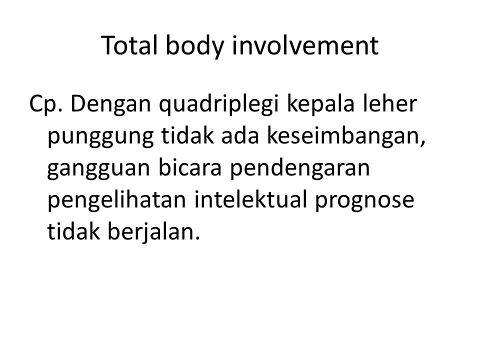 Total body involvement