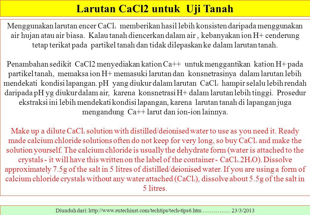 Larutan CaCl2 untuk Uji Tanah