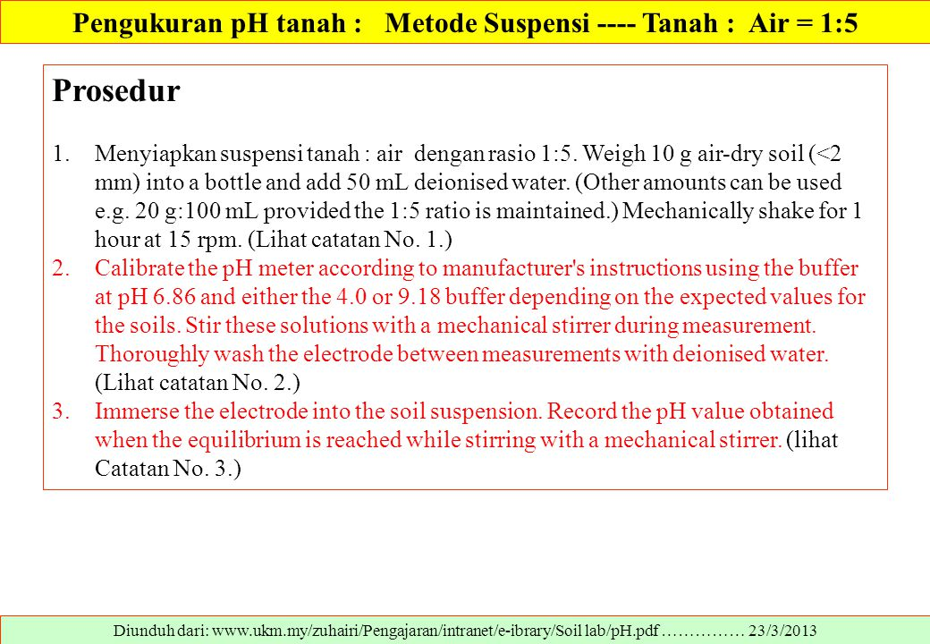 Pengukuran pH tanah : Metode Suspensi ---- Tanah : Air = 1:5