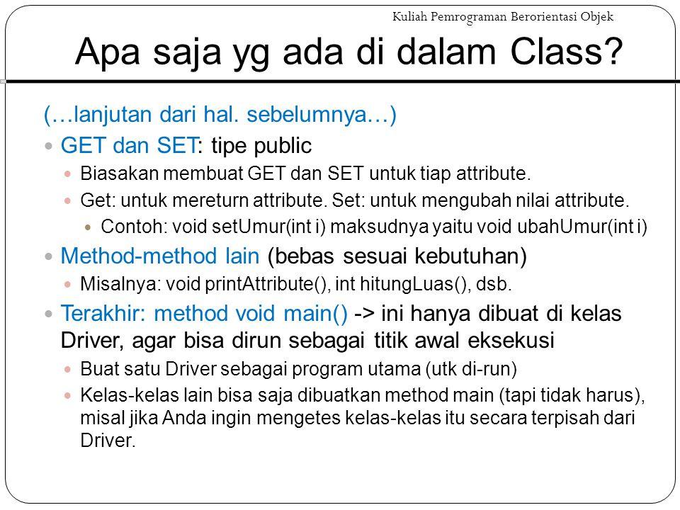 Apa saja yg ada di dalam Class