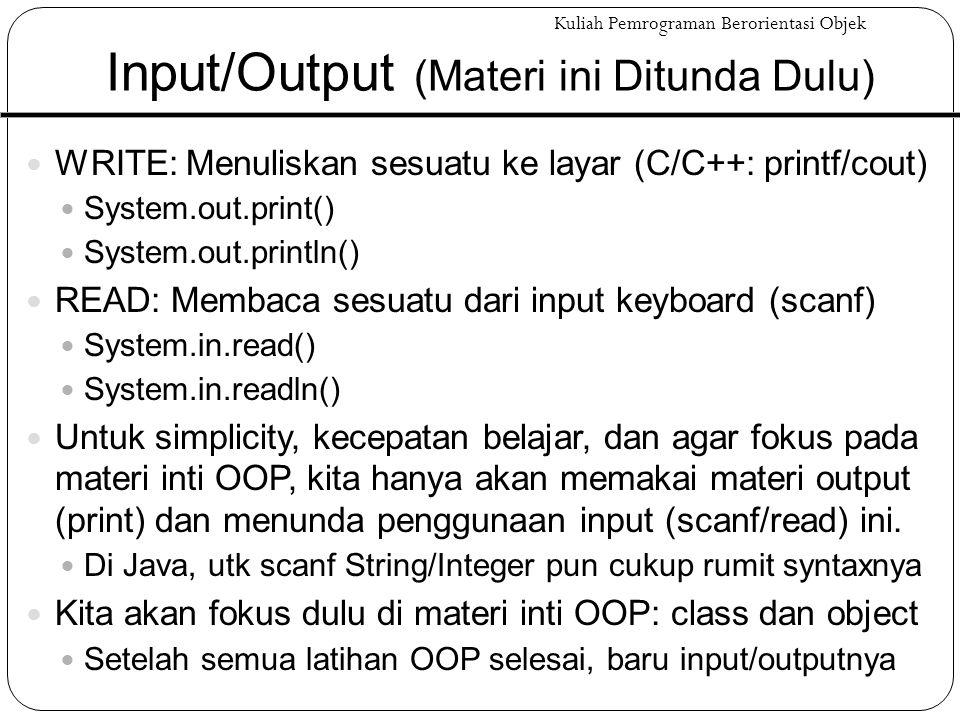 Input/Output (Materi ini Ditunda Dulu)