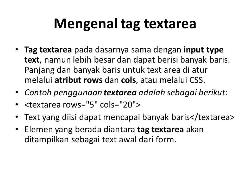Mengenal tag textarea