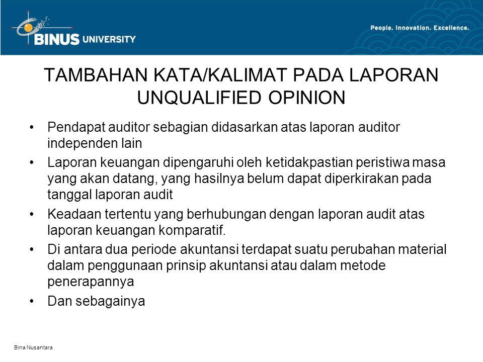TAMBAHAN KATA/KALIMAT PADA LAPORAN UNQUALIFIED OPINION