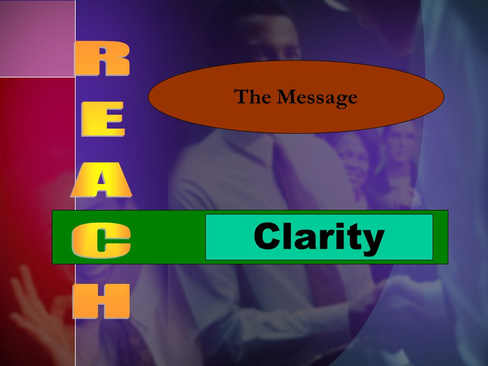 The Message REACH Clarity