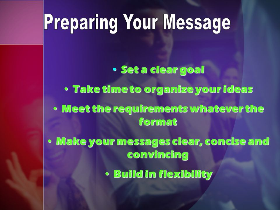 Preparing Your Message