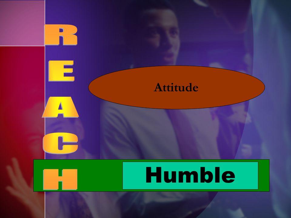 Attitude REACH Humble