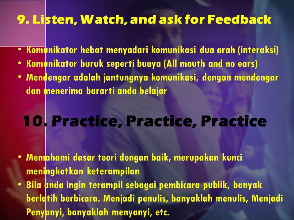 10. Practice, Practice, Practice