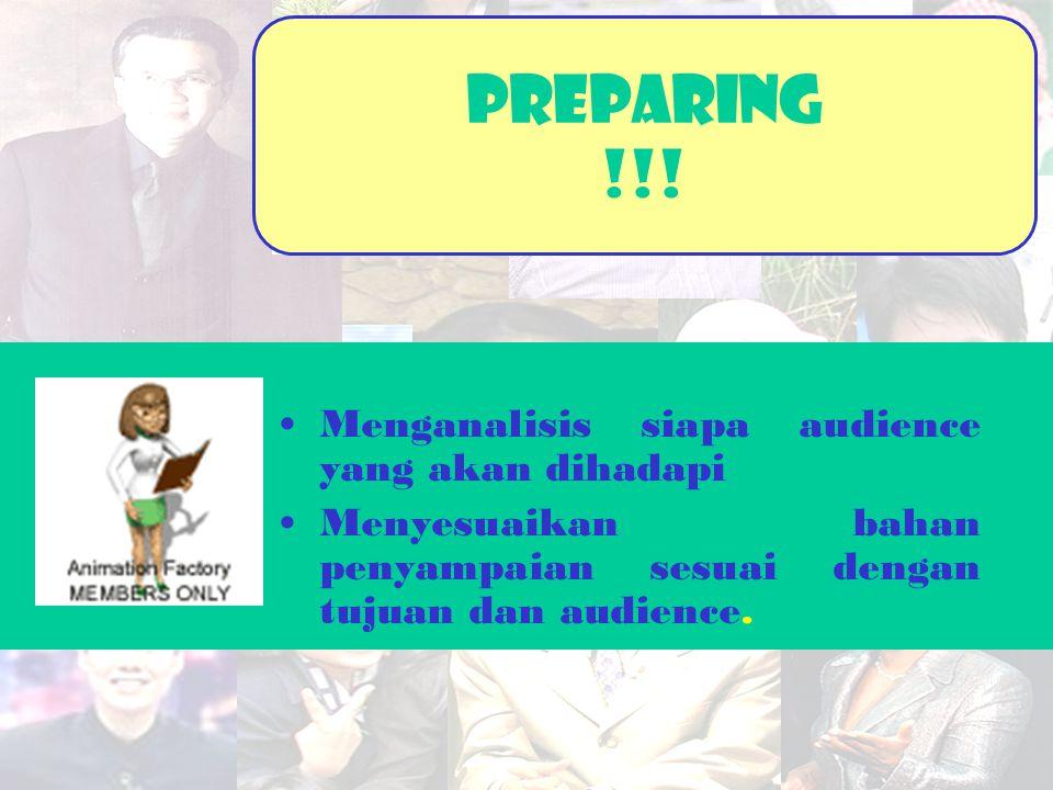 PreparinG !!! Menganalisis siapa audience yang akan dihadapi
