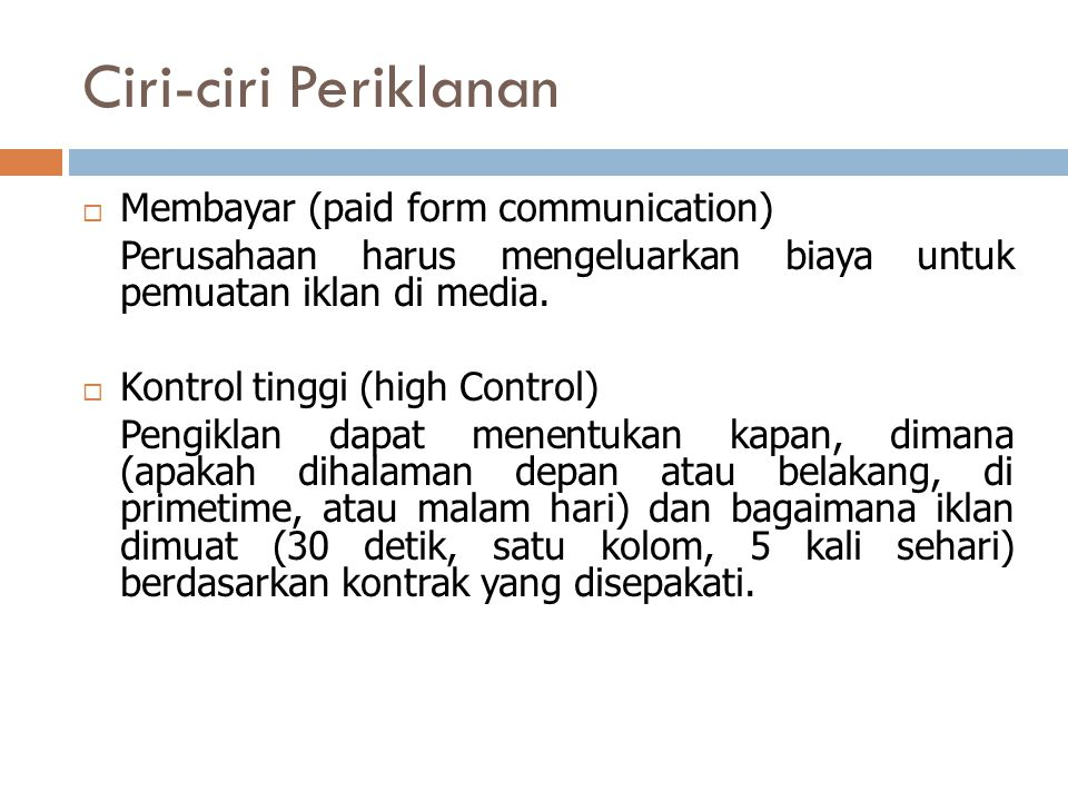 Ciri-ciri Periklanan Membayar (paid form communication)