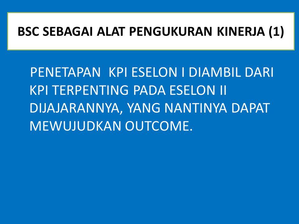 BSC SEBAGAI ALAT PENGUKURAN KINERJA (1)