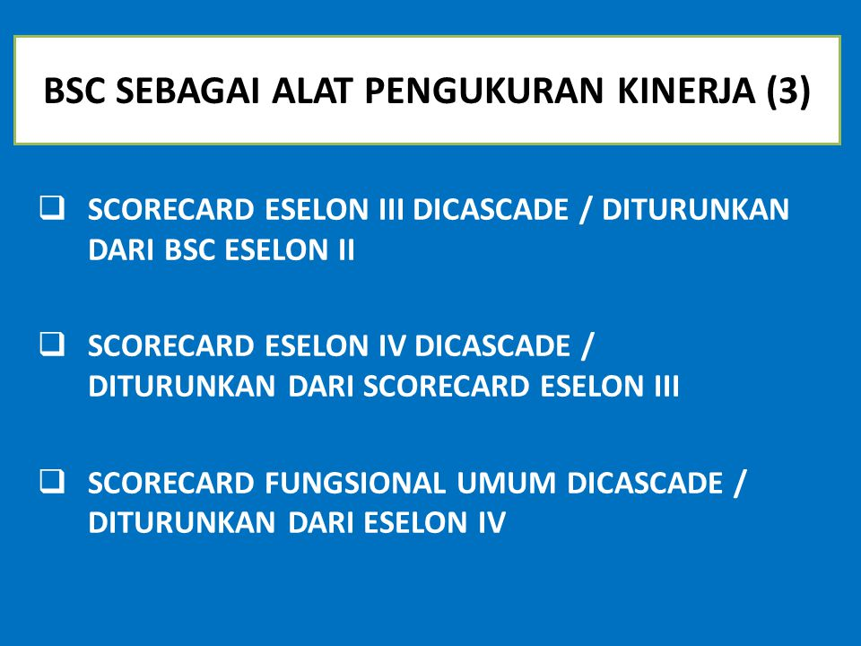 BSC SEBAGAI ALAT PENGUKURAN KINERJA (3)