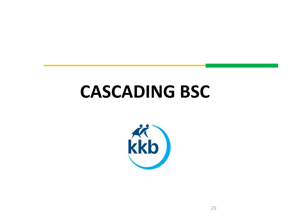 CASCADING BSC