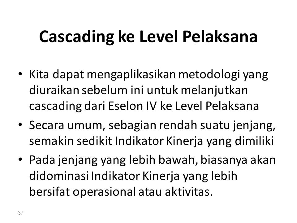 Cascading ke Level Pelaksana