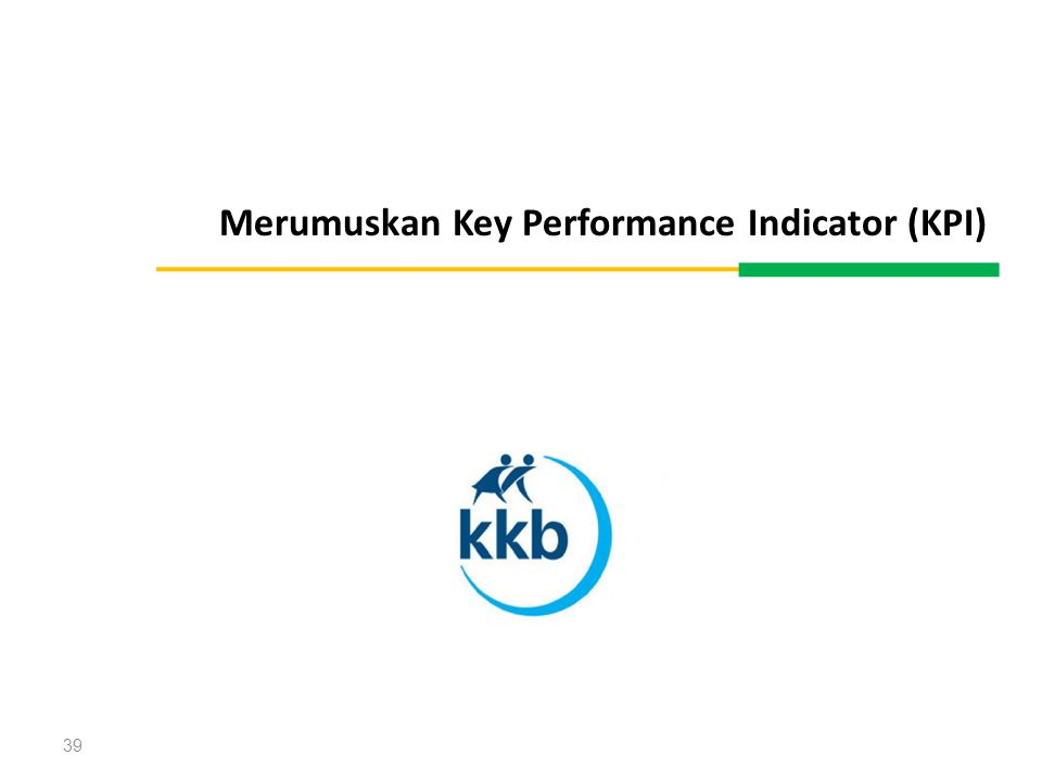 Merumuskan Key Performance Indicator (KPI)