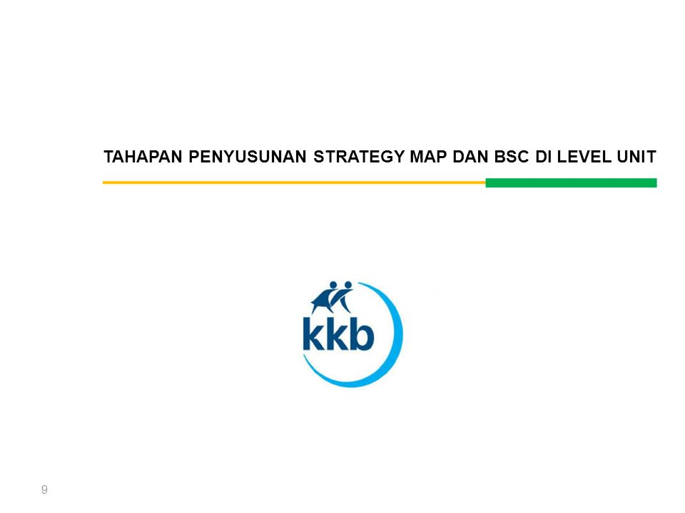 TAHAPAN PENYUSUNAN STRATEGY MAP DAN BSC DI LEVEL UNIT
