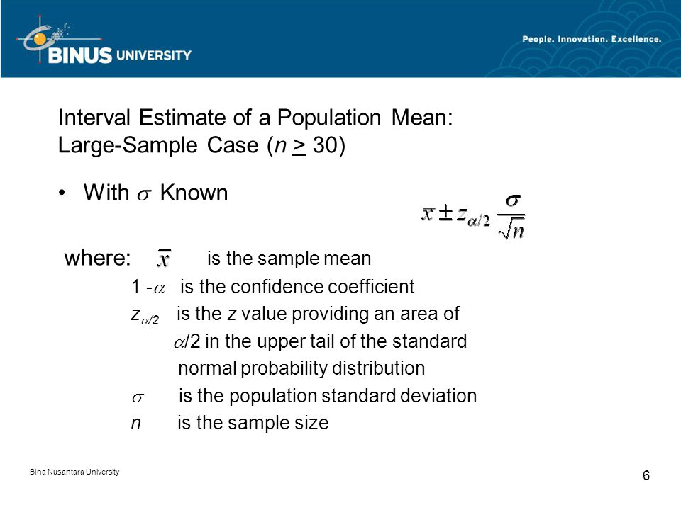Interval Estimate of a Population Mean: Large-Sample Case (n > 30)